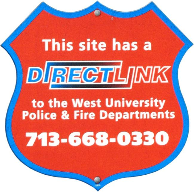 This site has DirectLink to the West University Police and Fire Departments sign - Call 713-668-0330
